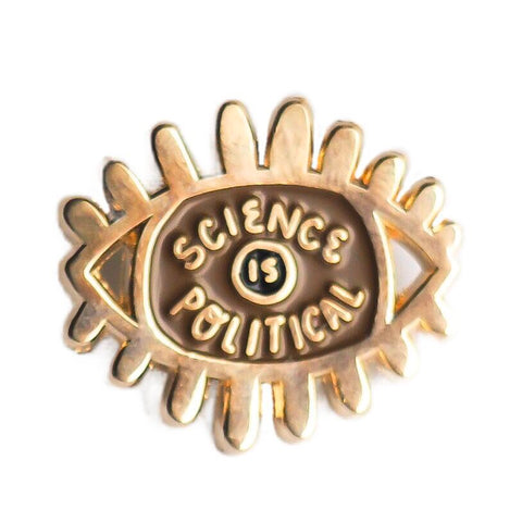 Science is Political Eye Enamel Pin - Brown and Gold