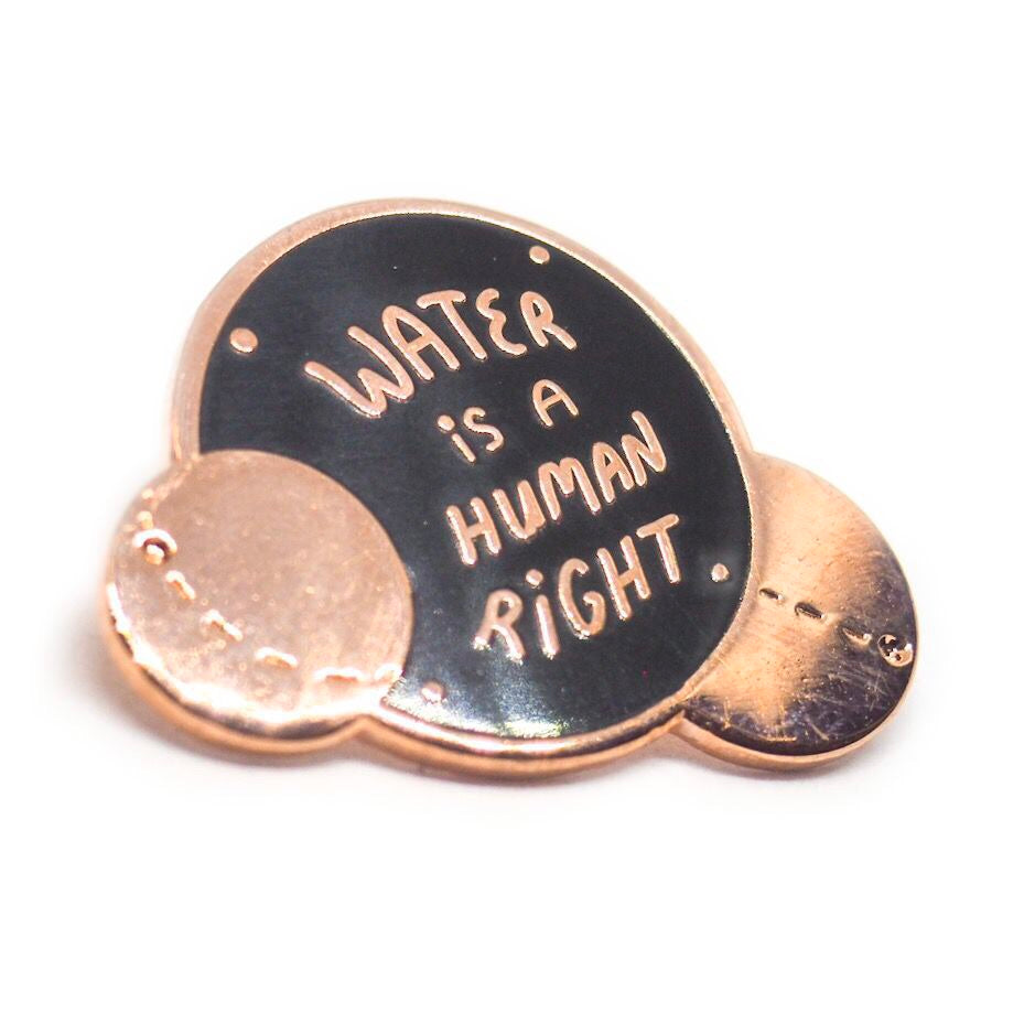 Water is a Human Right Enamel Pin - Black