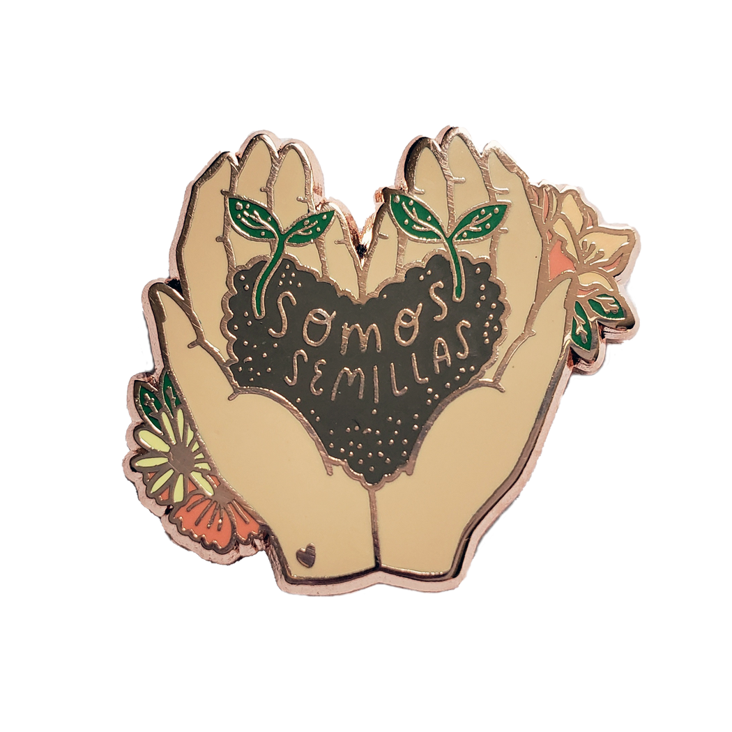 Somos Semillas - We Are Seeds Enamel Pin