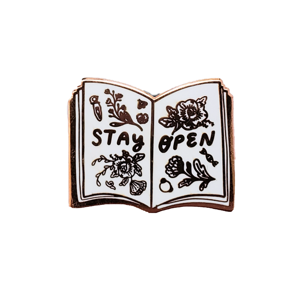 Stay Open Enamel Pin