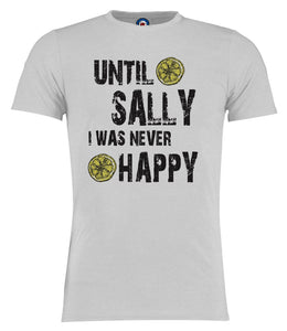 Until Sally I Was Never Happy Stone Roses T-Shirt