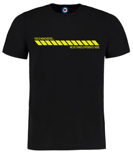 This Is Manchester We do Things......  Hacienda T-Shirt - 6 Colours