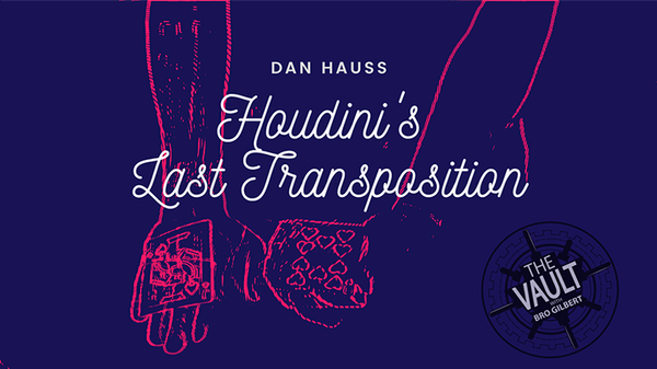 Houdini's Last Transposition