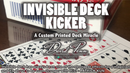 Invisible Deck Kicker