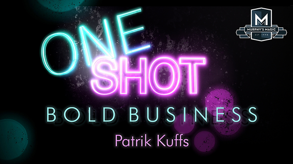 MMS ONE SHOT - BOLD BUSINESS - Patrik Kuffs