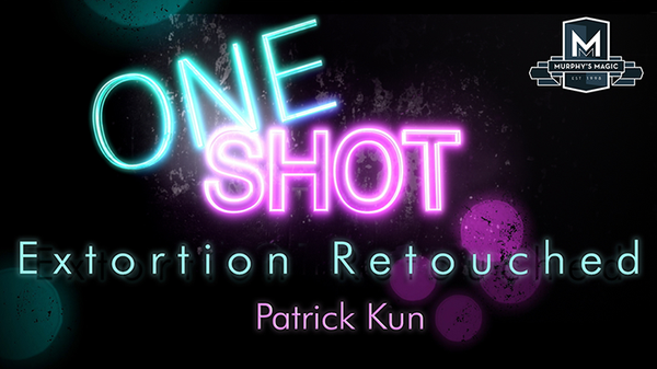 MMS ONE SHOT - Extortion Retouched - Patrick Kun