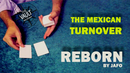 The Mexican Turnover: Reborn
