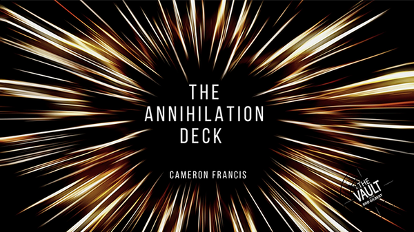 The Annihilation Deck