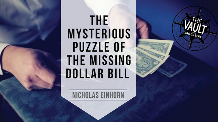 Mysterious Puzzle of the Missing Dollar Bill