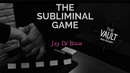 The Subliminal Game