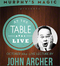 At The Table Live Lecture - John Archer