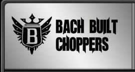 Bach Built Choppers