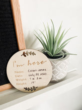 "Load image into Gallery viewer, Newborn ""I'm Here"" Announcement Sign"