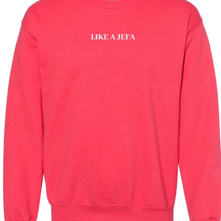 Like a Jefa- Embroidered Coral Red Crewneck Sweatshirt -Unisex