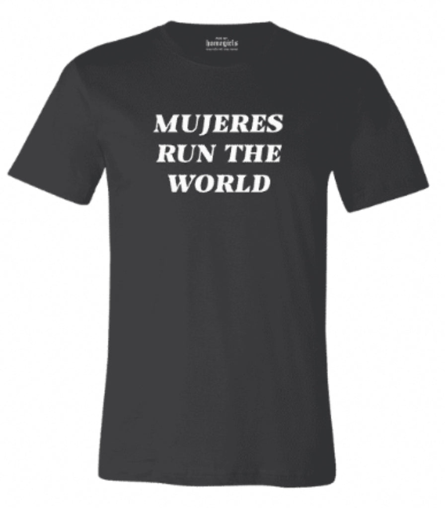 Black Mujeres Run The World (Unisex T-Shirt)
