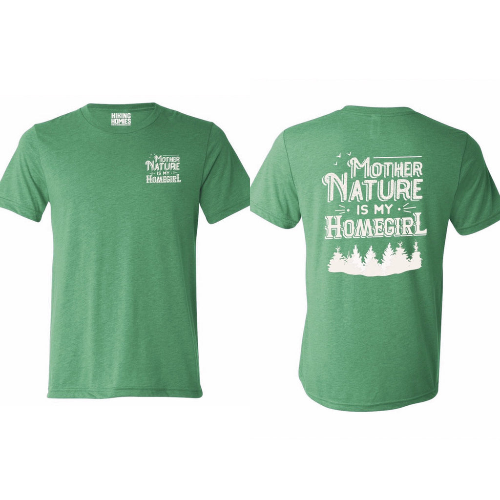 Green Mother Nature is My Homegirl II (Unisex Triblend T-Shirt)