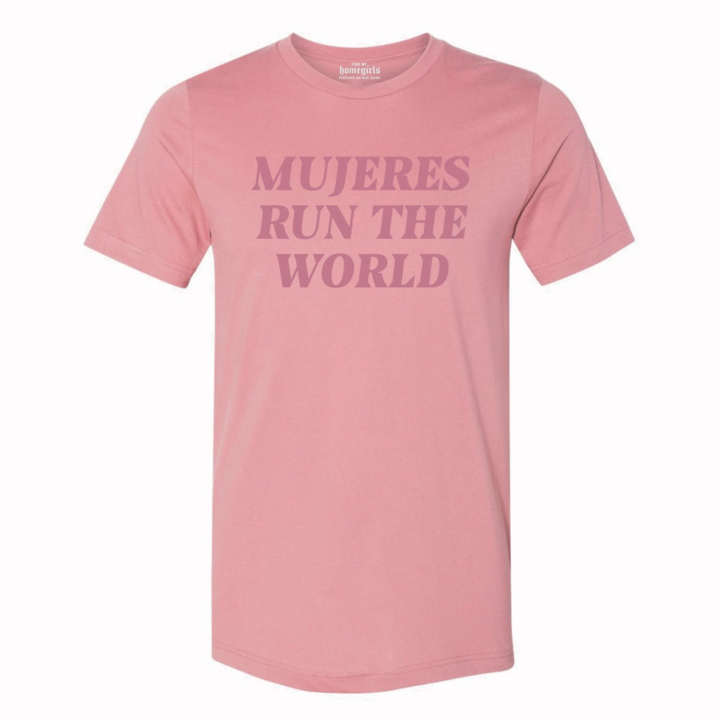 Mauve Mujeres Run The World (Unisex T-Shirt)
