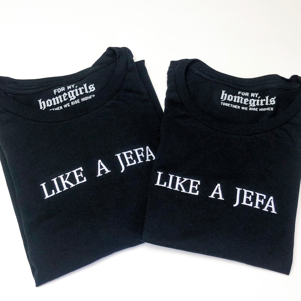 Like a Jefa - Embroidered Women's Tee