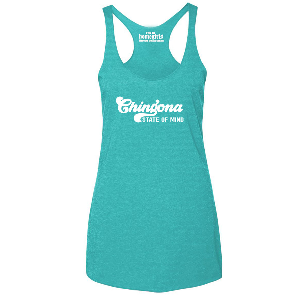 Chingona State Of Mind Racerback Triblend Tank- Teal