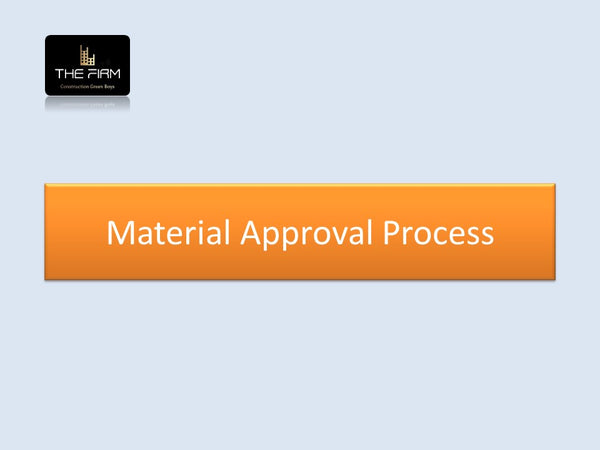 Material Approval Process
