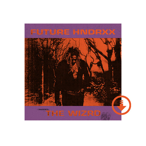 Future Hndrxx Presents: The WIZRD (Digital Download)