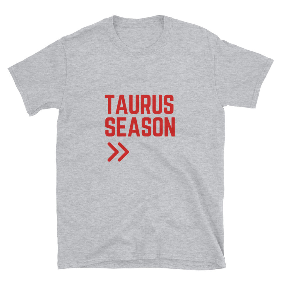 Taurus Season T-Shirt