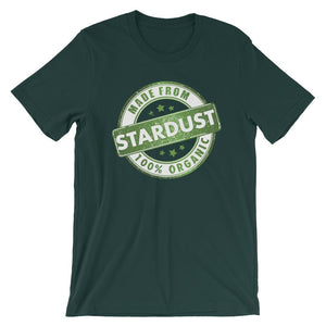 Made from Stardust, 100% Organic- Short-Sleeve Unisex T-Shirt