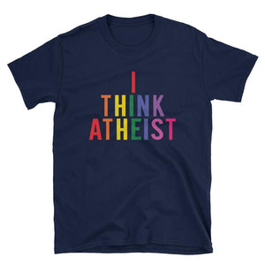 I Think Atheist by Think Atheist