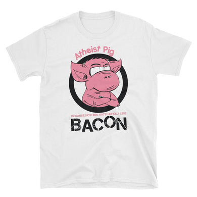 Because Nothing Says Unholy Like Bacon by The Atheist Pig