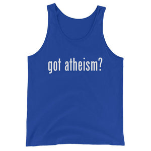 Got Atheism?- Unisex  Tank Top