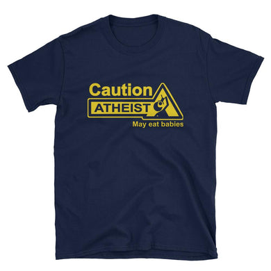 Caution: Atheist