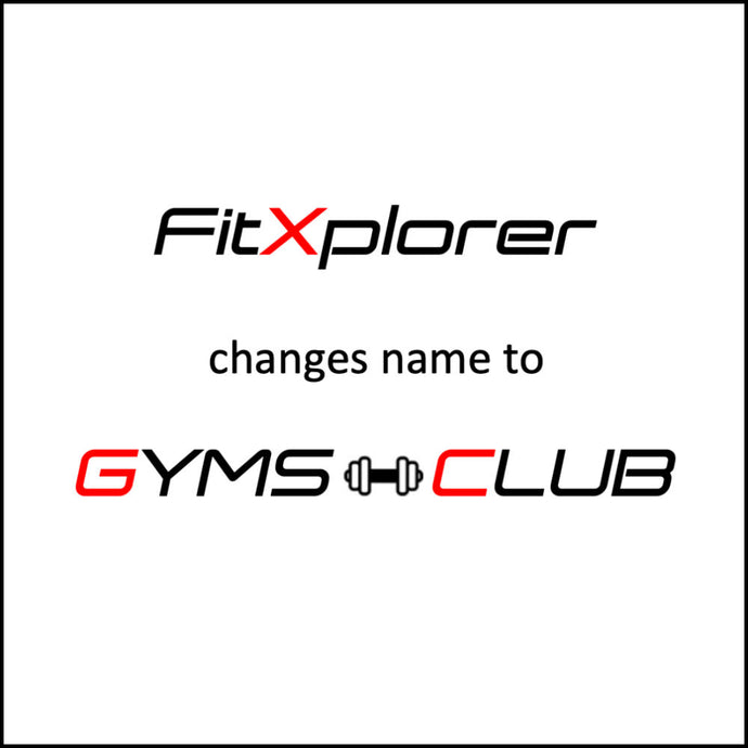 FitXplorer changes name to GYMS-CLUB