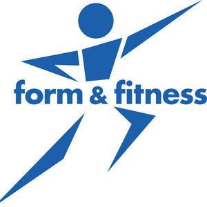 FORM & FITNESS