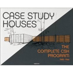 Case Study Houses: The Complete CSH Program, 1945 - 1966