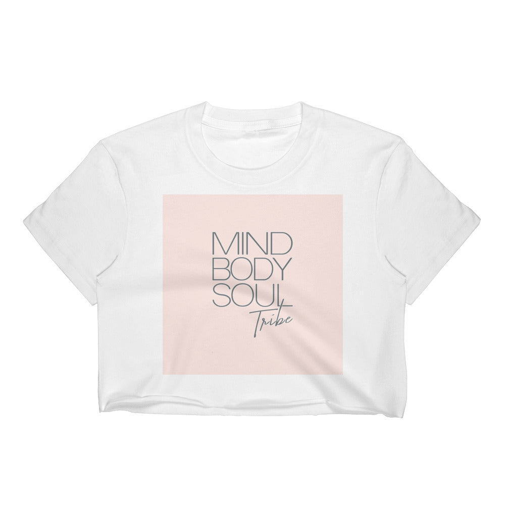 Mind, Body Soul Tribe Crop