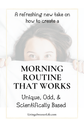 living a sweeter life blog post - how to create a healthy morning routine that works