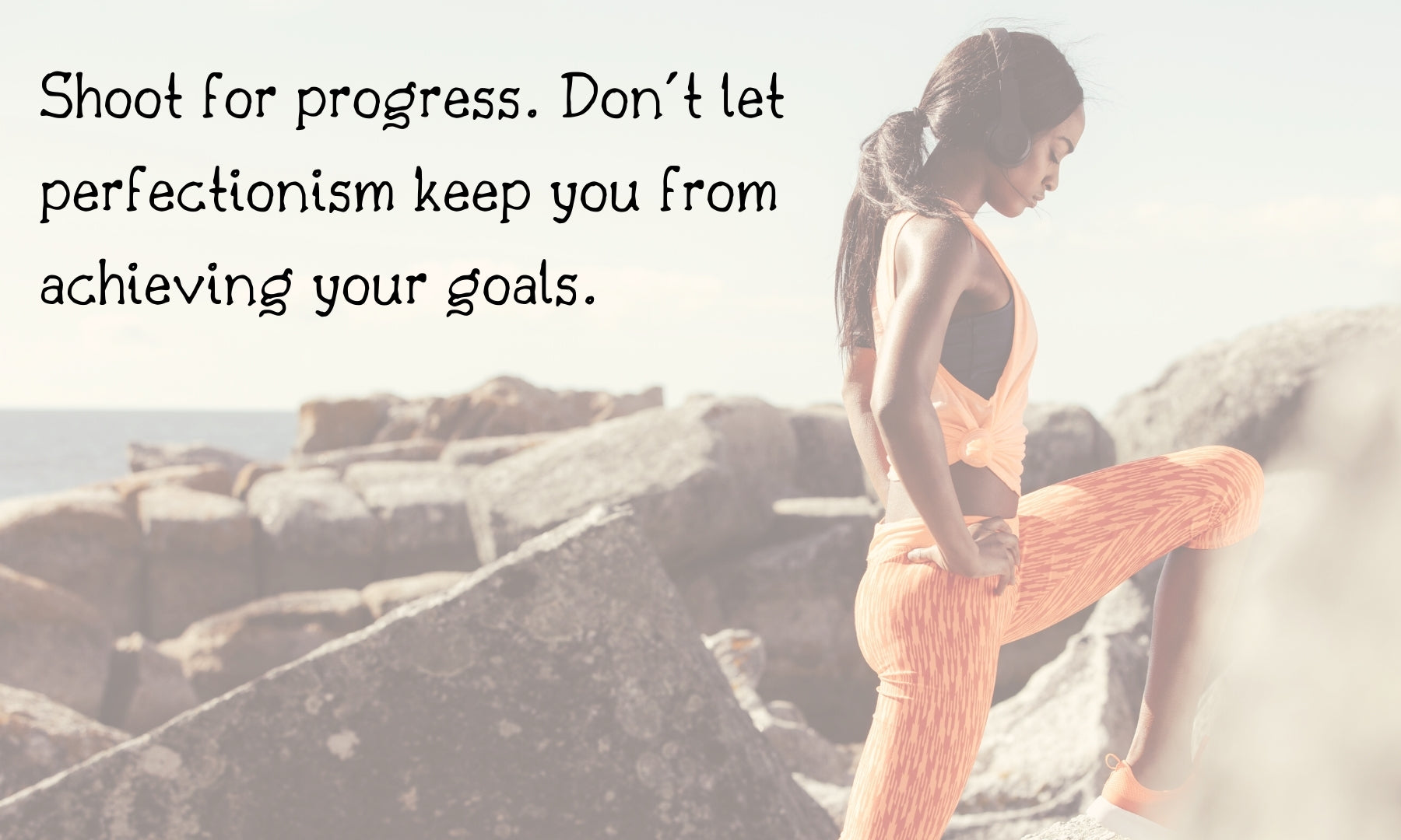 get your life together - shoot for progress not perfection. done is better than perfect - living a sweeter life blog