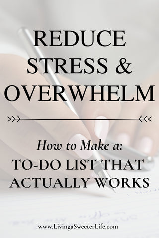 How to make a to do list that works - living a sweeter life blog