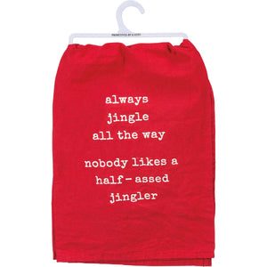Always Jingle All The Way, Nobody Likes A Half-Assed Jingler