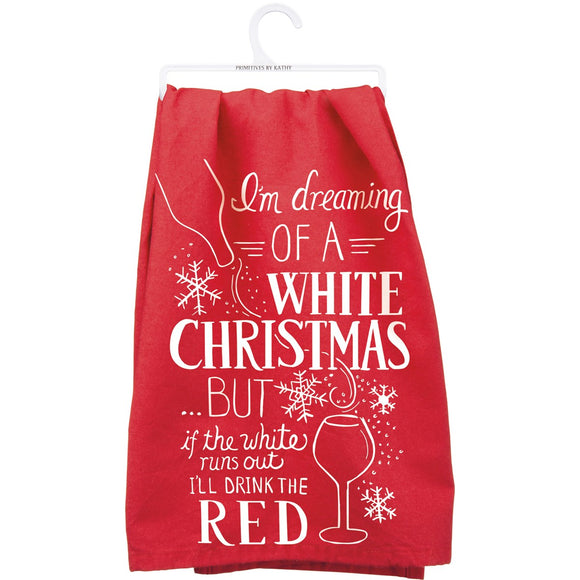 TEA TOWEL-I'M DREAMING OF A WHITE CHRISTMAS …BUT IF THE WHITE RUNS
