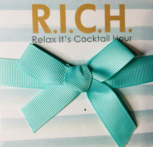 "R.I.C.H.   ""Relax, It's Cocktail Hour"""