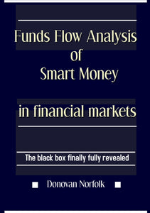Funds Flow Analysis of Smart Money in Financial Markets