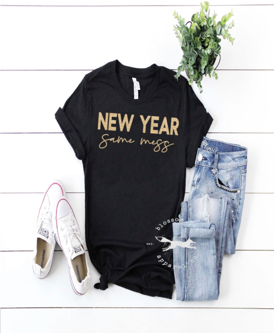 New Year, Same Mess - Latitudes Boutique