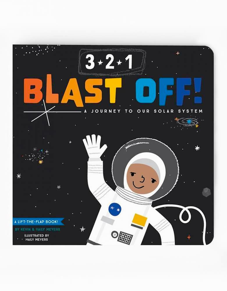 3-2-1 Blast Off!: A Journey to Our Solar System Board book. This lift the flap book by kevin & haily meyers. Take your little one on a journey through space!  In this oversized illustrated lift-the-flap board book children book, toddlers embark on a journey through space. They'll visit the moon, the International Space Station, and Earth's neighbors in the solar system, seeing the Mars Rover, Jupiter's Red Spot, Saturn's rings, and more before coming safely back to their own beds