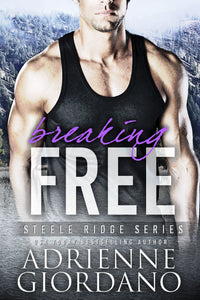 Breaking FREE (The Steeles), Romantic Suspense, Book 5, Ebook
