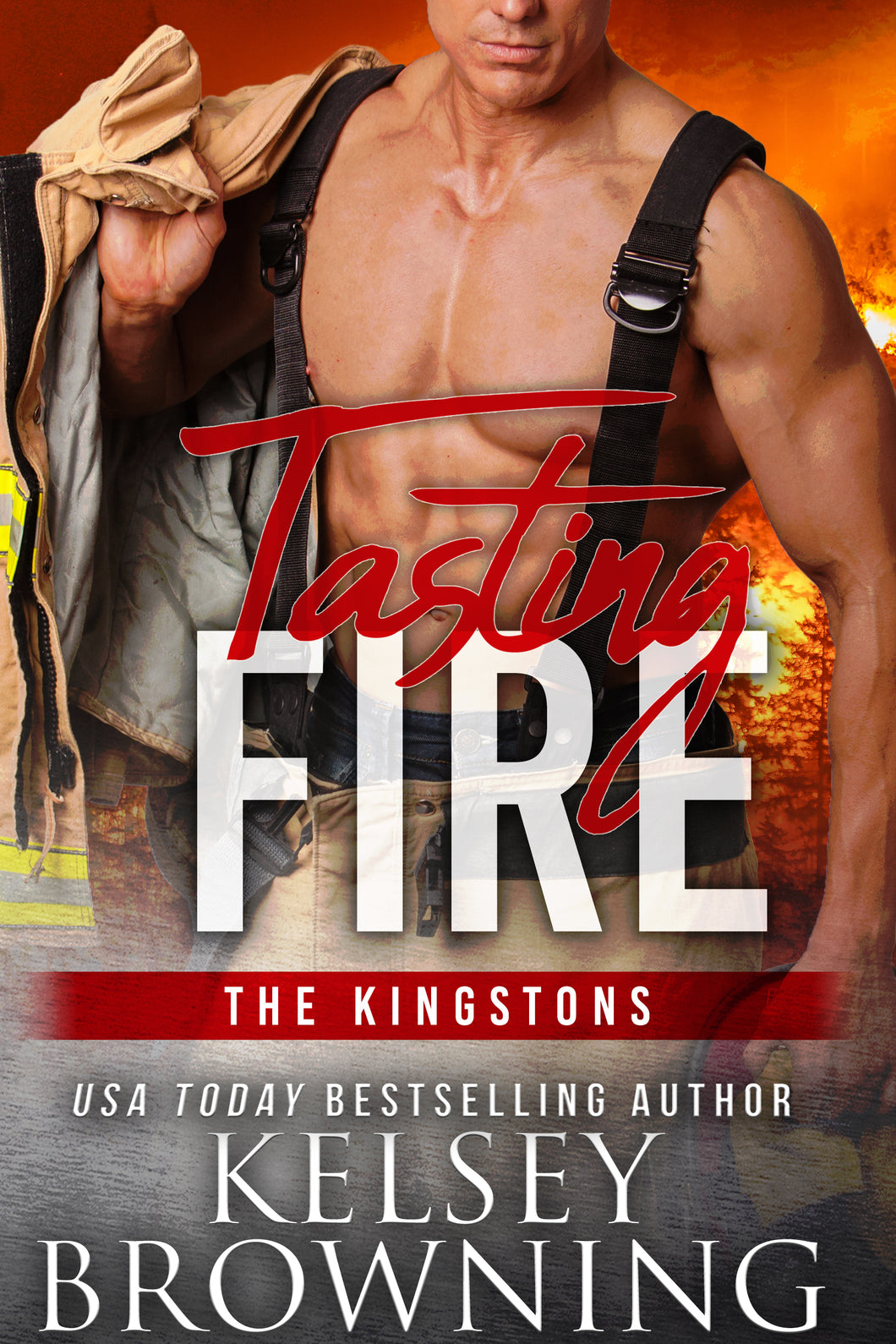 Tasting FIRE (The Kingstons), Romantic Suspense, Book 2, Ebook