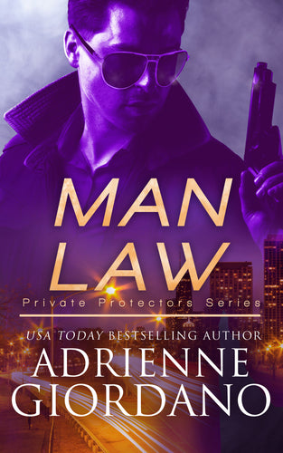 Man Law (Private Protectors), Romantic Suspense, Book 2, Ebook