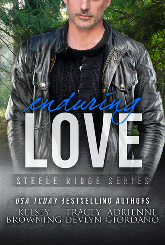 Enduring LOVE (The Steeles), Romantic Suspense, Book 7, Ebook, Novella