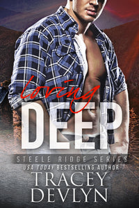 Loving DEEP (The Steeles), Romantic Suspense, Book 4, Ebook