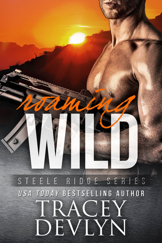 Roaming WILD (The Steeles), Romantic Suspense, Book 6, Ebook